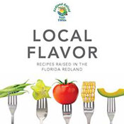 Local Flavor: Recipes Raised in the Florida Redland