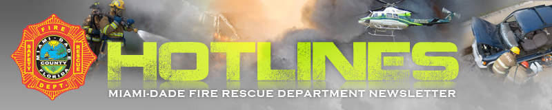 Miami-Dade County Fire Rescue Hotlines Newsletter