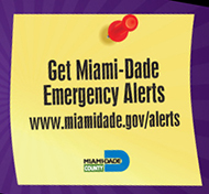 Sign up for Miami-Dade Emergency Alerts