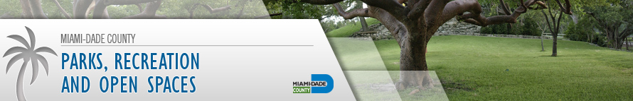 Miami-Dade County - Parks, Recreation and Open Spaces