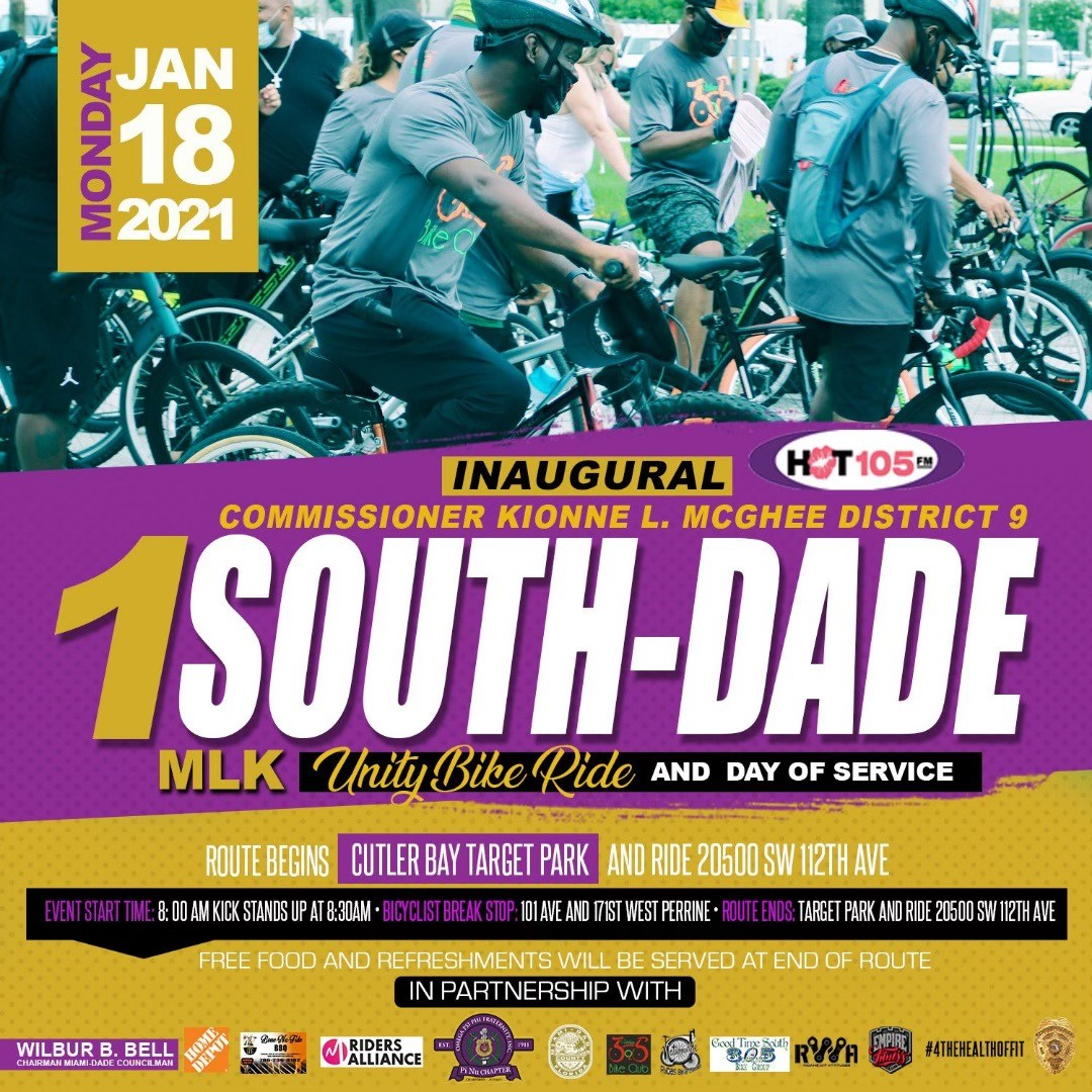 "inaugural District 9 ""1 South Dade MLK Unity Bike Ride and Day of Service"" on Monday, Jan. 18, at the Cutler Bay Target Park and Ride, 20500 SW 12th Ave."